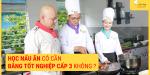 học nấu ăn có cần bằng tốt nghiệp cấp 3 không