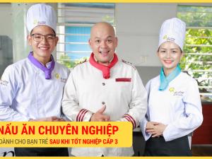 học nghề bếp sau khi tốt nghiệp THPT